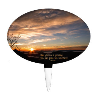 Smoky Mtn Sunrise/How Glorious… J Muir Cake Topper