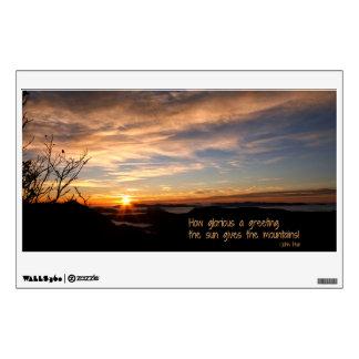 Smoky Mtn Sunrise/How Glorious… J Muir Wall Sticker