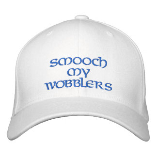 SMOOCH MY WOBBLERS EMBROIDERED HAT