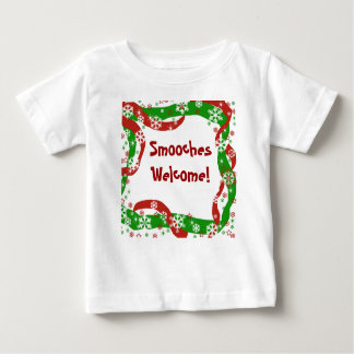 Smooches Welcome! Baby T-Shirt