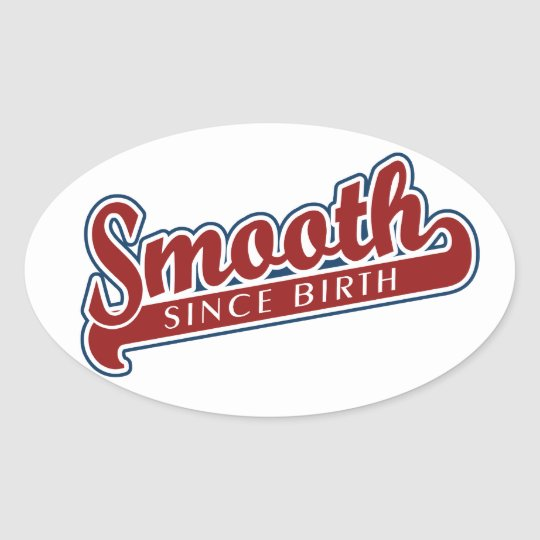 SMOOTH custom stickers