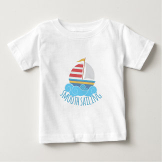 Smooth Sailiing Baby T-Shirt