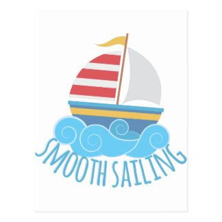 Smooth Sailiing Postcard
