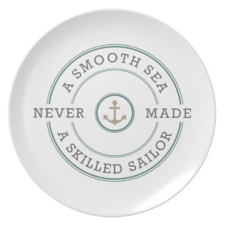 Smooth Sea Never Made Skilled Sailor Nautical Dinner Plate