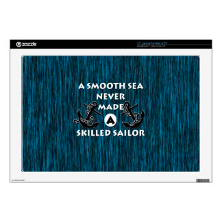 Smooth Sea Never Made Skilled Sailor Skin For Laptop