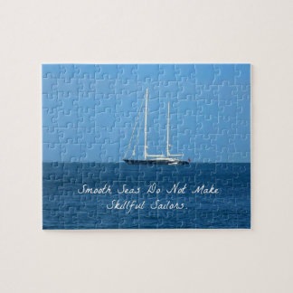 Smooth seas do not make skillful sailors (Proverb) Jigsaw Puzzle