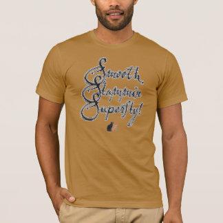 Smooth Slammin Superfly! T-Shirt