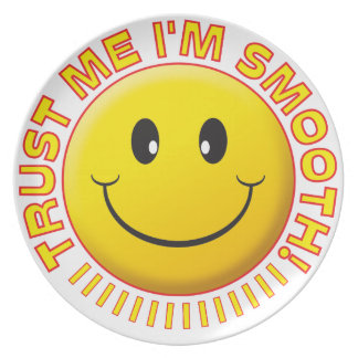 Smooth Trust Me Smile Party Plate