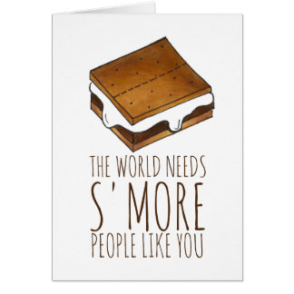 Smore People Like You Nice Work Smores S'mores Card