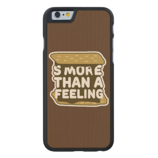 S'more Than a Feeling Carved Maple iPhone 6 Case