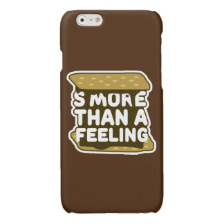 S'more Than a Feeling Glossy iPhone 6 Case