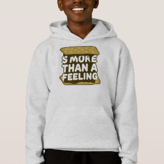 S'more Than a Feeling Hoodie