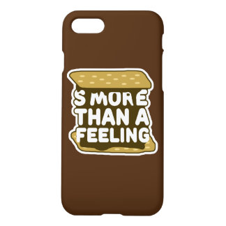 S'more Than a Feeling iPhone 8/7 Case