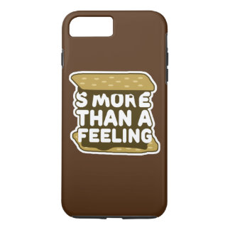 S'more Than a Feeling iPhone 8 Plus/7 Plus Case