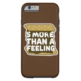 S'more Than a Feeling Tough iPhone 6 Case