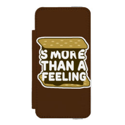 S'more Than a Feeling Wallet Case For iPhone SE/5/5s