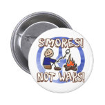 S'mores Not Wars Button