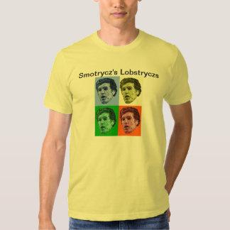 Smotrycz's Lobstrycz T Shirts