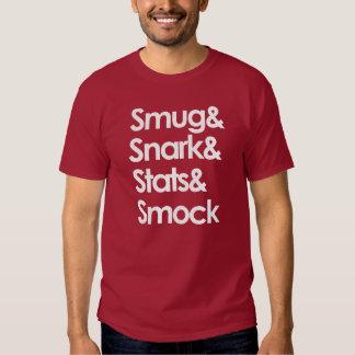 Smug.Snark.Stats.Smock Playera