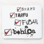 SNAFU TARFU FUBAR BOHICA Mousepad