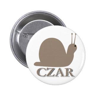 Snail Czar Pinback Button