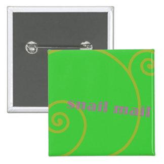 Snail mail de la cal pin