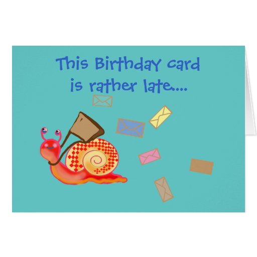 Snail Mail - Late Birthday Card