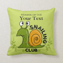 Snailing Club Member (Changeable Background Color) Throw Pillow