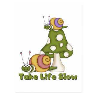 Snails Take Life Slow T-shirts and Gifts Postcard