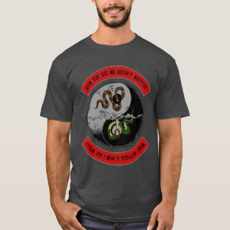 """Snake/Dragon """"How You See Me"""" Dark Graphic T-Shirt"""