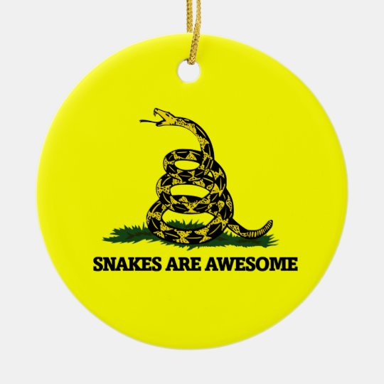 Snakes are awesome ceramic ornament