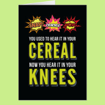 Snap Crackle Pop Funny Aging Birthday Card