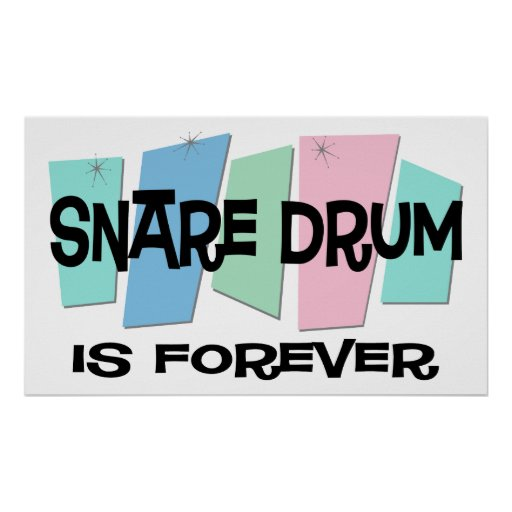 Snare Drum Is Forever Poster