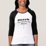 Snark:  Es cuál está para la cena Camisetas