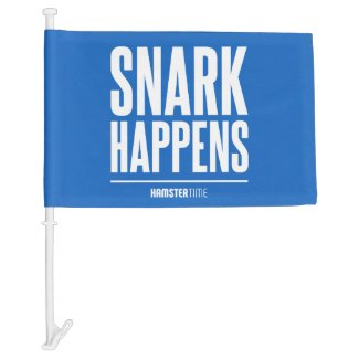 Snark Happens - Car Flag