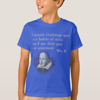 Snark Shakespeare Unarmed Wits T-Shirt