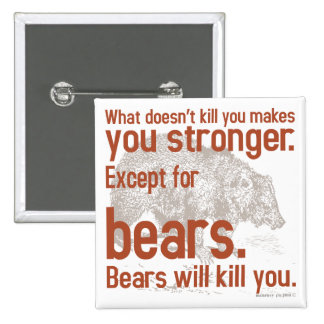 Snarky Bears will kill you 2 Inch Square Button