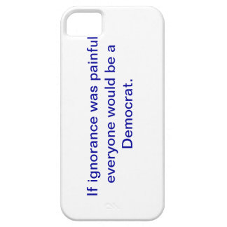 Snarky favorable-Demócrata, caso del iphone 5 Funda Para iPhone 5 Barely There