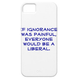 Snarky, pro-Liberal iphone 5S case. iPhone 5 Cases