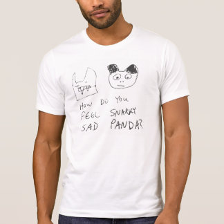 Snarky Sad Panda T-Shirt