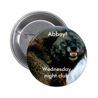 Snarling wolf: Wednesday night club Pinback Button