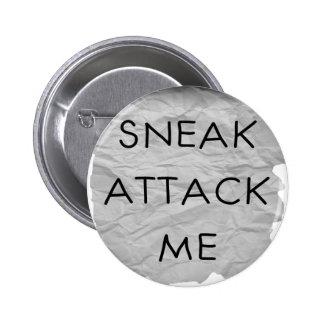 Sneak Attack Me Button