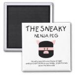 Sneaky Ninja Pig Refrigerator Magnet