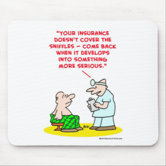sniffles more serious insurance mouse pad