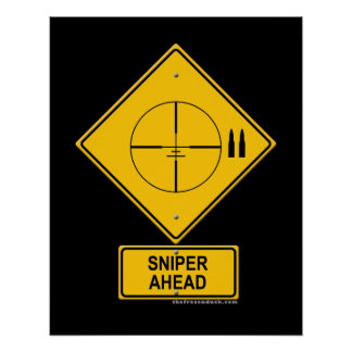 Sniper Ahead Warning Sign (Crosshairs) Posters