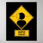 Sniper Ahead Warning Sign (Head Shot) Poster