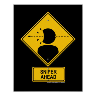 Sniper Ahead Warning Sign (Head Shot) Posters