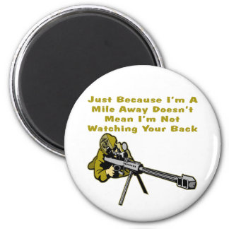 Sniper Just Because I'm A Mile Away Doesn't Mean 2 Inch Round Magnet