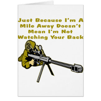 Sniper Just Because I'm A Mile Away Doesn't Mean Card