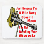 Sniper Watching Your Back A Mile Away Mouse Pad